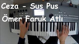 Ceza - Sus Pus Piyano | Ufak Tefek Cinayetler