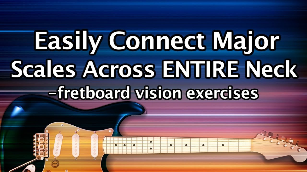 easily connect major scales over entire guitar neck lesson exercises fretboard navigation [ 1280 x 720 Pixel ]