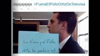 Fuera el Pollo Ortiz y la Vaca de Televisa reacción en redes sociales