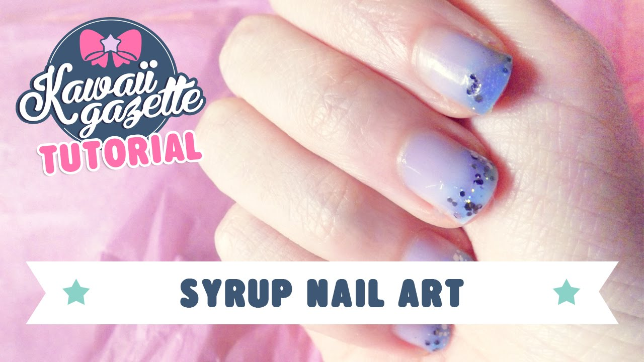 Syrup Nail Art ~ tutorial - YouTube