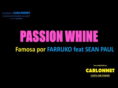 Passion Whine - Farruko Feat Sean Paul (Karaoke)
