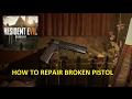 Resident Evil 7: How to Repair Broken Pistol M1911
