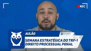 Assista à Semana Estratégica do TRF-1 ✅ Direito Processual Penal co...