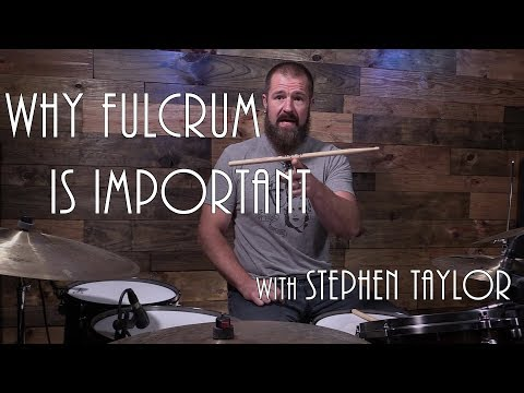 Why Fulcrum Is Important - Drum Lesson (Stephen Taylor)
