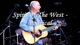 Spirit of The West - The Old Sod & Political at PNE 2010