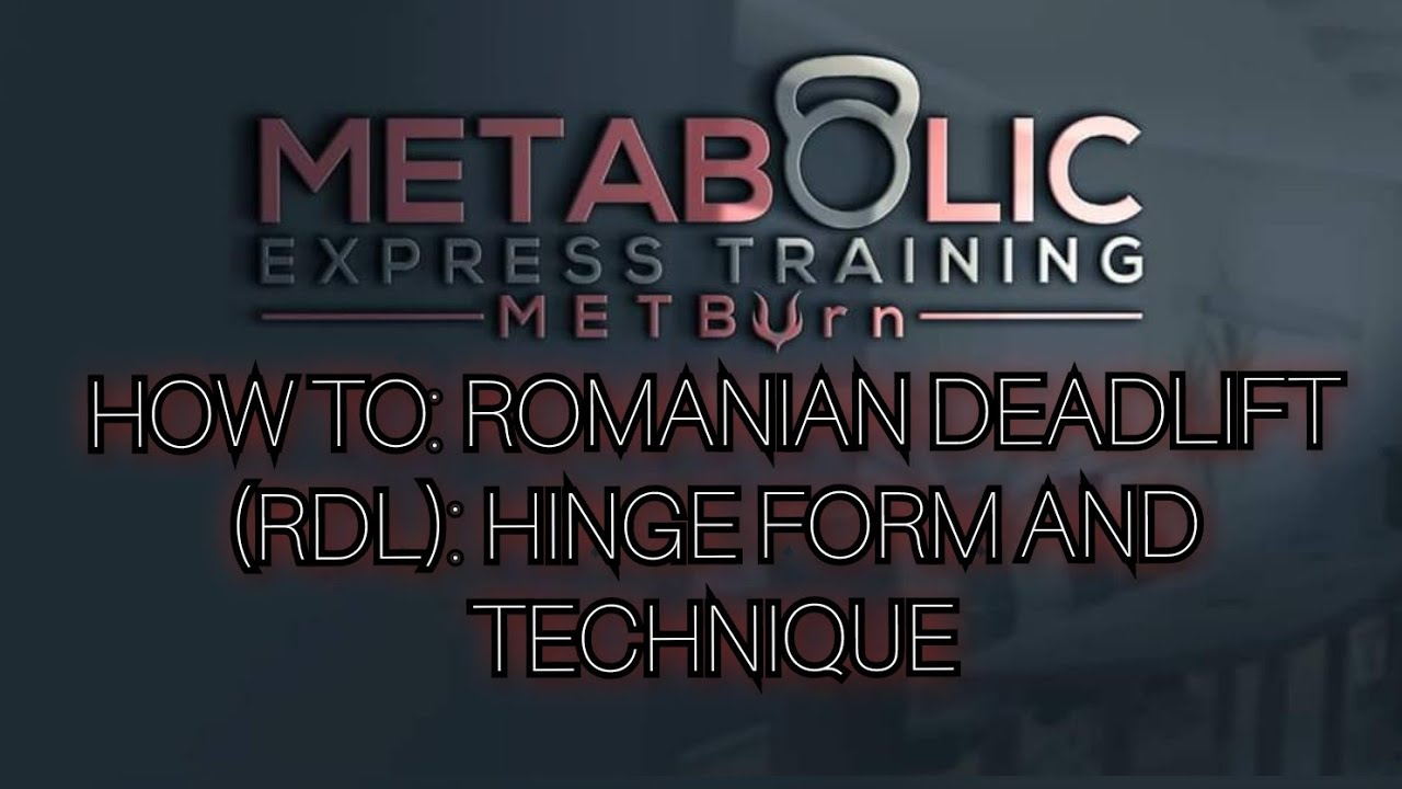 How To: Romanian Deadlift (RDL): Hinge Form and Technique - YouTube