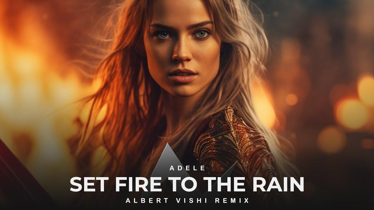 Download Alan Walker Style , Adele - Set Fire To The Rain (Albert Vishi Remix)