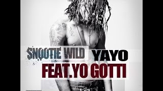 "Snootie Wild - ""YAYO"" Remix (feat. TI & Yo Gotti) **2014 EXCLUSIVE**"