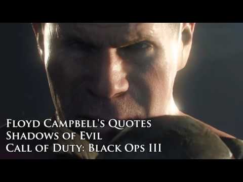 "Floyd Campbell's quotes / sound files (Black Ops III Zombies ""Shadows of Evil"")"