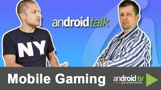 Mobile Gaming - gestern, heute und morgen - android talk Folge 38 [GER]