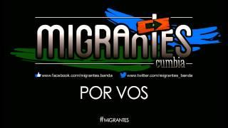 MIGRANTES | Por vos [Audio Track]