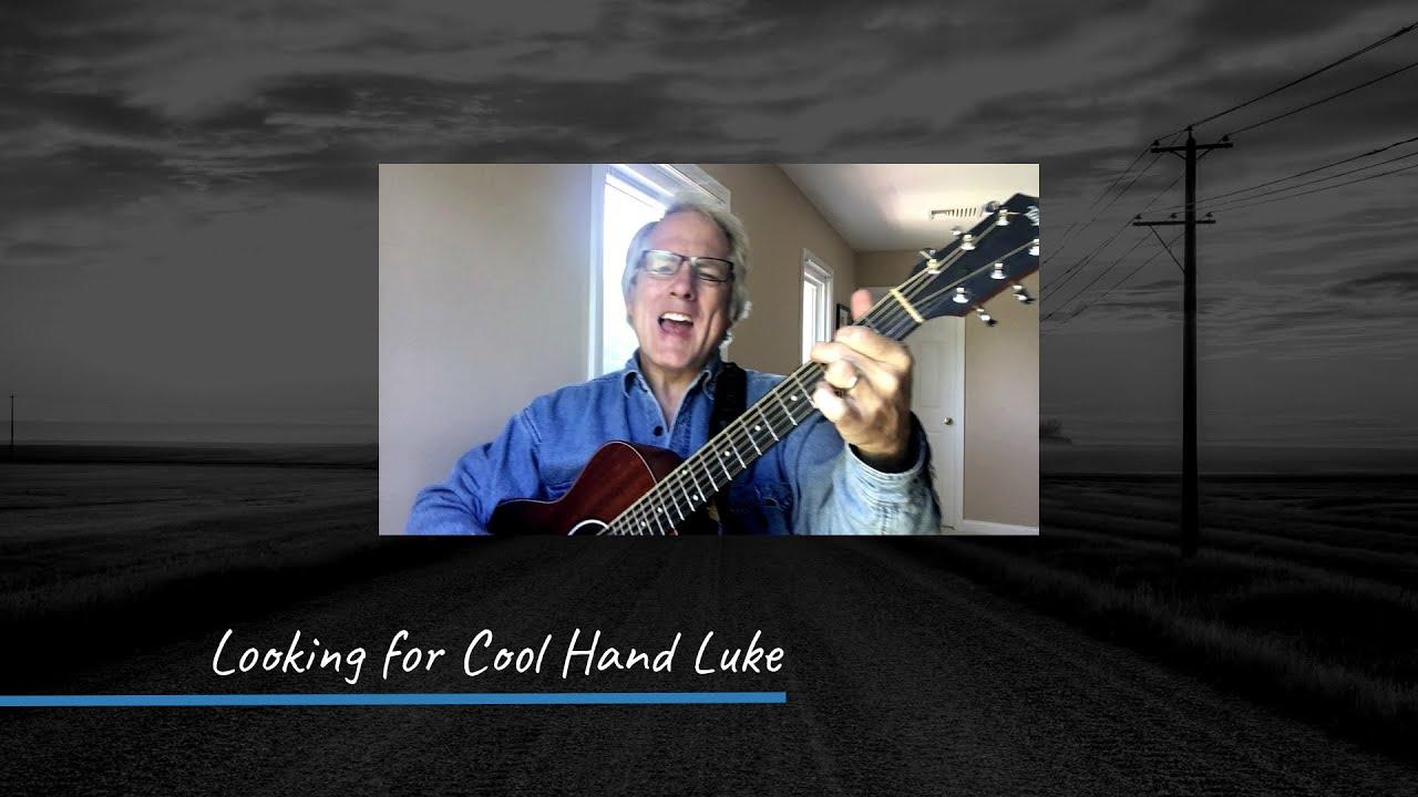 Looking for Cool Hand Luke (Bob Starner Original)