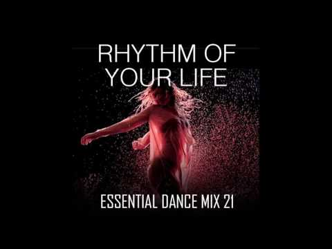 Rhythm Of Your Life -  Funky House & Club Classics -  Essential Dance Mix 21