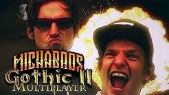 Das größte Comeback des Mittelalters   Gothic 2 Multiplayer mit den Micha Bros.