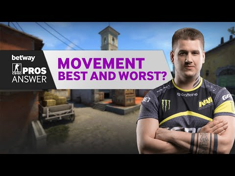 CS:GO Pros Answer: Who Has The Best And Worst Movement?
