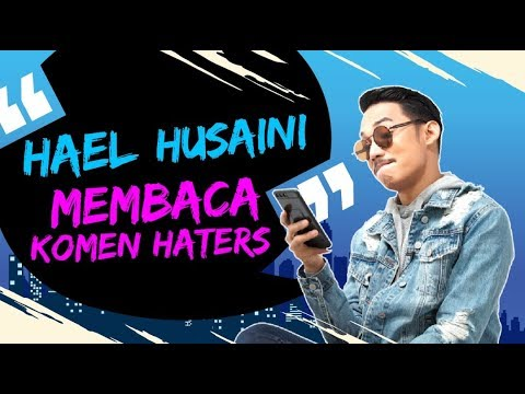 Hael Husaini Membaca Komen Haters