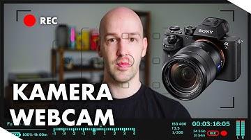 Professionelle Kamera als Webcam nutzen - Kamera als Webcam einrichten
