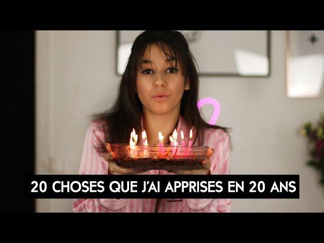20 CHOSES QUE J'AI APPRISES EN 20 ANS ||Léna Situations