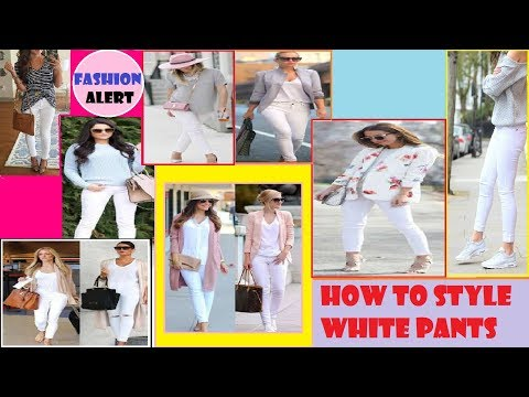 How to style white pants with any outfit \ Fashion Alert of 2017