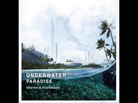 UNDERWATER PARADISE - Sketch/Photobash/Paint
