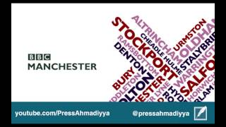 BBC Manchester | Ahmadiyya and the UK's Largest Muslim Convention