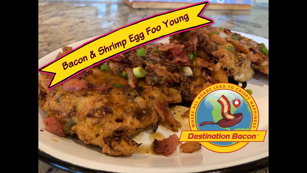 How to Make Bacon & Shrimp Egg Foo Young