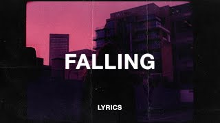 Download Trevor Daniel - Falling (Lyrics) Mp3 and Videos