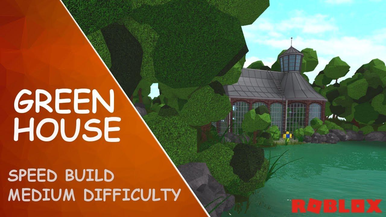Roblox Studio Speed Build Greenhouse Youtube