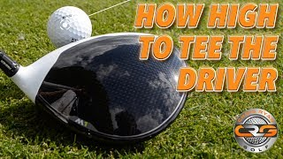HOW HIGH SHOULD YOU TEE YOUR DRIVER?