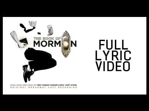 Full Lyric Video — Book of Mormon [OBC]