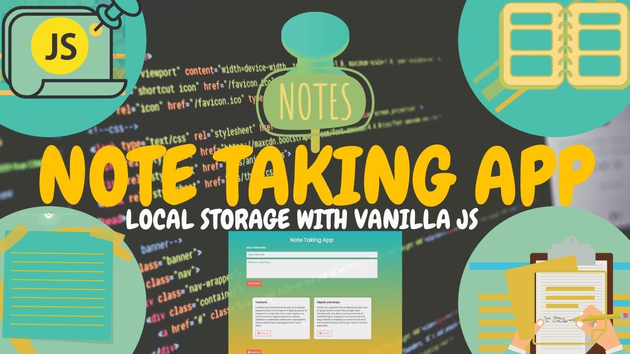 Note Taking App JavaScript - Create Notes App in Plain Vanilla JavaScript Project