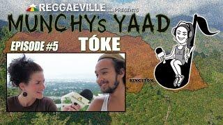 Tóke @Munchy's Yaad - Episode #5 [2015]