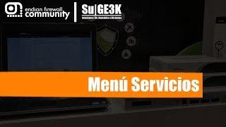 Curso de EndianUTM Capitulo 7: Menu Servicios