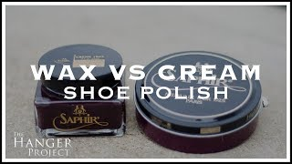 Wax VS Cream Shoe Polish: Demonstration