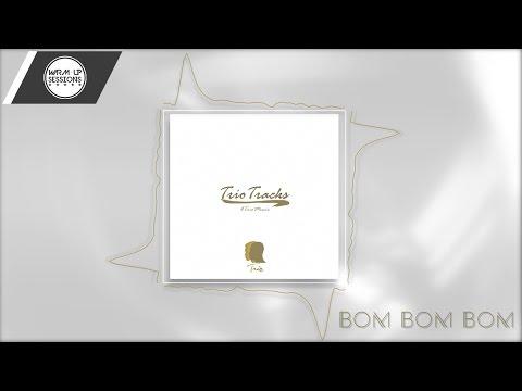 TRIO - Bom Bom Bom (Enio Star X Edivaldo Prince X Jeezy M)