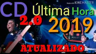 Banda ultima hora 2019 Repertorio Novo 2.0 Atualizado
