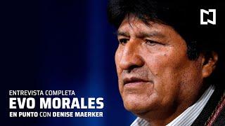 Entrevista completa de Evo Morales con Denise Maerker - En Punto