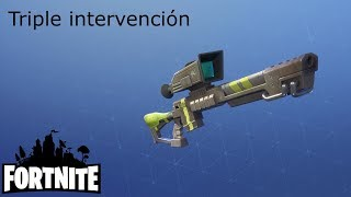 Sniper Bursts / Triple Intervention Fortnite: Saving the #387 World