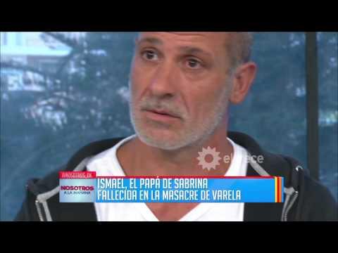 El padre de la víctima en la masacre de Varela denunció conexiones narcos