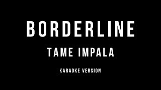 Tame Impala - Borderline (Karaoke instrumental)