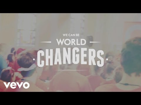 Audio Adrenaline - World Changers (Official Lyric)