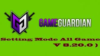 Cara Setting GameGuardian Supaya Support All Game ( V.8.20.0 ) #31 May 2017