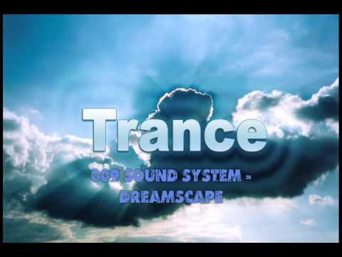 009 Sound System - Dreamscape (Techno Trance Electro)