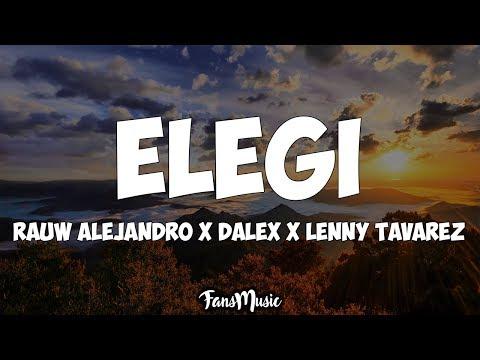 Rauw Alejandro x Dalex x Lenny Tavarez x Dimelo Flow – ELEGÍ (Letra)