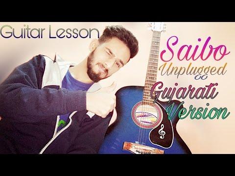 Saibo Unplugged ¦ Gujarati version ¦ easy guitar lesson by Aman Kataria