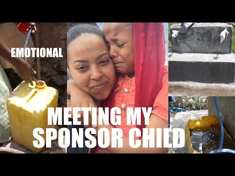 MEETING MY SPONSOR CHILD, PROVIDING CLEAN WATER IN ETHIOPIA