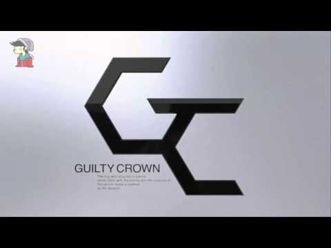 Guilty Crown OST: βίος / Bios (FULL SONG)