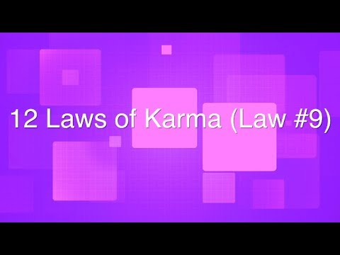 """12 Laws of Karma: Law #9 """"The Law of Here and Now."""" 