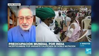 """Daniel López: """"La variante india de Covid-19 tiene una doble mutación que la hace más contagiosa"""""""