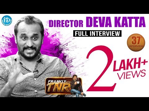Director Deva Katta Exclusive Interview || Frankly With TNR #37 || Talking Movies With iDream #223